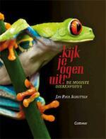 Kijk je ogen uit! - Jan Paul Schutten (ISBN 9789025751470)