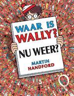 Waar is Wally nu weer ? - Martin Handford (ISBN 9789002258954)