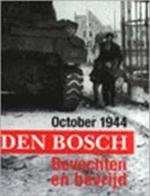 October 1944, Den Bosch - L. van Gent (ISBN 9789066301924)