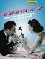 De liefde van de man... - Liz Wolf-cohen, Yvonne Deutsch, Mario Postino, Studio Imago (ISBN 9789043904964)