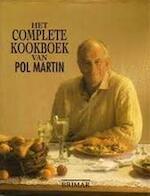 Het complete kookboek van Pol Martin - Martin, Pol, 1929- (ISBN 9782894330210)