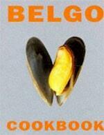 Belgo Cookbook - Denis Blaise, André Plisnier, Chris Hill (ISBN 9780297836032)