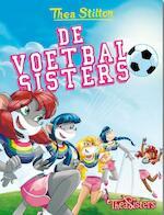 De voetbalsisters - Thea Stilton