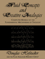Fluid Concepts and Creative Analogies - Douglas R. Hofstadter (ISBN 9780465024759)