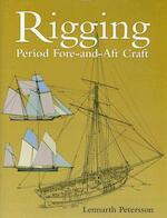 Rigging - Period Fore-and-aft Craft - Lennarth Petersson (ISBN 9781591147213)