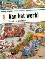 Aan het werk! - Doro Göbel, Peter Knorr (ISBN 9789021671338)