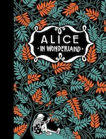 De avonturen van Alice in Wonderland - Lewis Carroll (ISBN 9789025770358)