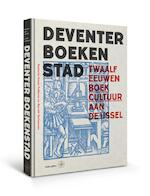 1250 jaar Deventer Boekenstad (ISBN 9789462493247)