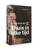Thuis in elke tijd - Catherine Wijnands (ISBN 9789462493353)