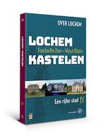 Lochem – Kastelen - Focko de Zee, Wout Klein (ISBN 9789462492660)