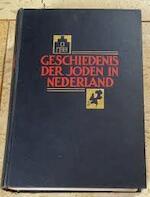 Geschiedenis der Joden in Nederland. Onder red. van H. Brugmans [Jr. ] en A. Frank. Geïll. Dl I. (Tot circa 1795).