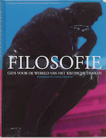 Filosofie: Gids voor de wereld van het kritische denken - David Papineau (ISBN 9789080829046)