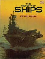 The History of Ships - Peter Kemp (ISBN 9780748100927)