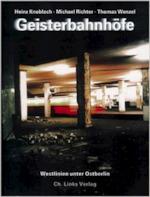 Geisterbahnhöfe - Heinz Knobloch, Michael Richter, Thomas Wenzel (ISBN 9783861530343)