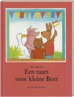 Een taart voor kleine Beer - Max Velthuijs (ISBN 9789055790210)