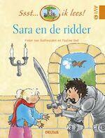 Sara en de ridder - Pieter van Oudheusden (ISBN 9789044707977)