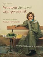 Vrouwen die lezen zijn gevaarlijk - Stefan Bollmann, Amp, Kristien Hemmerechts (ISBN 9789053569153)