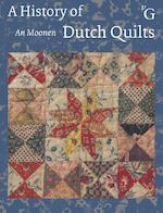 A History of Dutch quilts - An Moonen (ISBN 9789075879544)