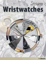 Wristwatches - Gisbert L. Brunner, Christian Pfeiffer-Belli (ISBN 9783833160936)