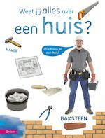 Weet jij alles over een huis? - Peter Vervloed (ISBN 9789048706303)