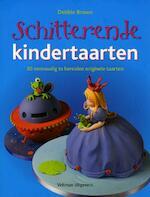 Schitterende kindertaarten - Debbie Brown (ISBN 9789048304134)