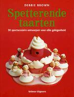 Spetterende taarten - Debbie Brown (ISBN 9789048306565)