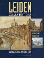 Leiden zoals het was - Unknown (ISBN 9789040002939)