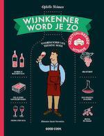 Wijnkenner word je zo - Ophélie Neiman (ISBN 9789461431363)