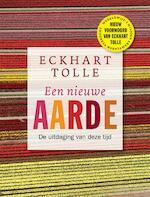 Een nieuwe aarde - Eckhart Tolle (ISBN 9789020212723)