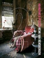 Abandoned Places 2 - Henk Van Rensbergen (ISBN 9789020990836)