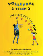 Volleybal 2 tegen 2 spelenderwijs - Jos Rutten (ISBN 9789081648318)