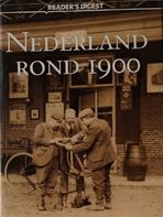 Nederland rond 19001900 - (ISBN 9789064072857)