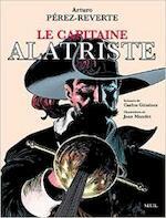 Le capitaine Alatriste - Arturo Pérez-Reverte, Carlos Giménez, Joan Mundet (ISBN 9782020928403)