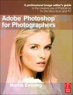 Adobe Photoshop CS6 for Photographers - Martin Evening (ISBN 9780240526041)