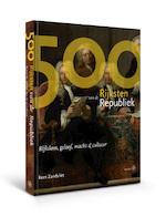 500 Rijksten van de Republiek - Kees Zandvliet (ISBN 9789462492769)
