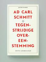Ad Carl Schmitt. Tegenstrijdige overeenstemming.