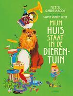 Mijn huis staat in de dierentuin - Pieter Gaudesaboos, Sylvia Vanden Heede (ISBN 9789401453172)