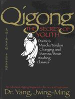 Qigong, the Secret of Youth - Jwing-Ming Yang (ISBN 9781886969841)