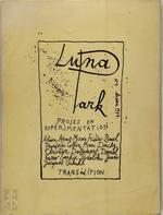 Luna-Park 1 - Alain Arias, Frederic Baal, Francoise Collin, Marc Dachy, Christian Dotremont, Daniel Fano, Sophie Podolski, Jean-Jacques Schuhl, Martin Fraudreau