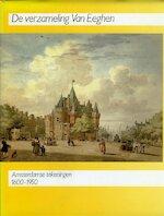 De verzameling Van Eeghen - Amsterdam (Netherlands). Gemeentearchief, Boudewijn Bakker, Ellen Fleurbaay, A. W. Gerlagh (ISBN 9789066301399)