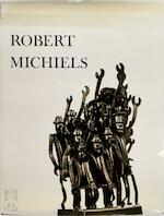 Le Sculpteur Robert Michiels - Edith van Bellinghen