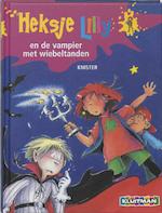 Heksje Lilly en de vampier met wiebeltanden - Knister (ISBN 9789020683028)