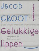 Gelukkige lippen - J. Groot, Jacob Groot (ISBN 9789061697145)