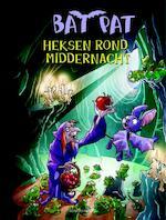BATPAT : HEKSEN ROND MIDDERNACHT - Unknown (ISBN 9789059325487)