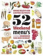 52 Weekendmenu's - Onno Kleyn, Onno H. Kleyn, Loethe Olthuis (ISBN 9789046807064)