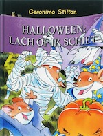 Halloween...lach of ik schiet! - Geronimo Stilton