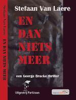 En dan niets meer - Stefaan Van Laere (ISBN 9789462950245)