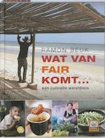 Wat van Fair komt... - Ramon Beuk