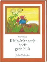 Klein-Mannetje heeft geen huis - Max Velthuijs