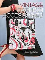 Vintage Fashion Accessories - Stacy Loalbo (ISBN 9781440202513)
